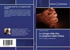Copertina di La Liturgia delle Ore. La preghiera della Chiesa