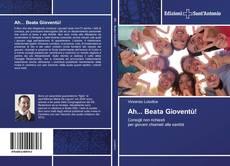 Capa do livro de Ah... Beata Gioventù!