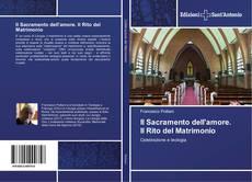 Il Sacramento dell'amore. Il Rito del Matrimonio kitap kapağı