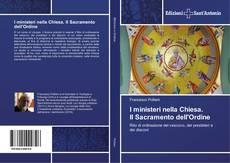 I ministeri nella Chiesa. Il Sacramento dell'Ordine kitap kapağı
