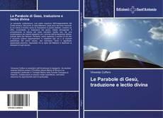 Couverture de Le Parabole di Gesù, traduzione e lectio divina