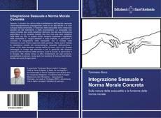 Bookcover of Integrazione Sessuale e Norma Morale Concreta
