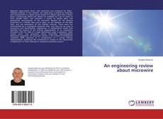 Bookcover of An engineering review about microwire