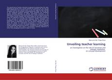 Bookcover of Unveiling teacher learning