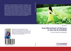 Bookcover of Free Movement of Persons in the EU & ECOWAS