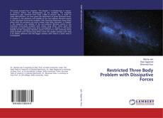 Bookcover of Restricted Three Body Problem with Dissipative Forces