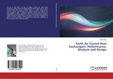 Bookcover of Earth Air Tunnel Heat Exchangers: Performance, Analysis and Design