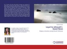 Обложка Loyal to Jehovah's Good News