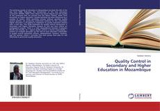 Bookcover of Quality Control in Secondary and Higher Education in Mozambique