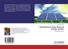 Bookcover of Modelling of solar thermal energy system