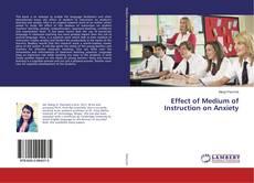 Buchcover von Effect of Medium of Instruction on Anxiety