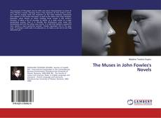Bookcover of The Muses in John Fowles's Novels