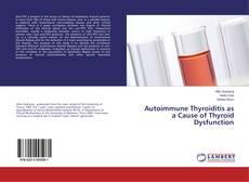 Обложка Autoimmune Thyroiditis as a Cause of Thyroid Dysfunction