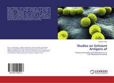 Couverture de Studies on Schizont Antigens of