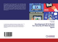 Bookcover of Development Of A Model For Security Of Web Services Spam