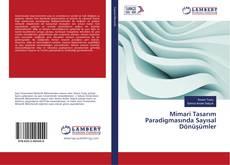 Mimari Tasarım Paradigmasında Sayısal Dönüşümler kitap kapağı