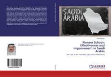 Bookcover of Pioneer Schools Effectiveness and Improvement in Saudi Arabia