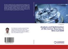 Bookcover of Analysis and Optimization of Die Corner Accuracy in Wire Cut-EDM