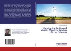 Buchcover von Constructing An Unusual Mobility Model For Wireless Ad Hoc Networks