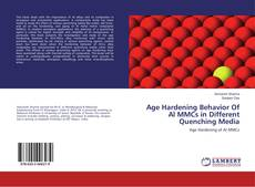 Bookcover of Age Hardening Behavior Of Al MMCs in Different Quenching Media
