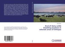 Anal.of dairy cattle breeding practices in selected areas of Ethiopia的封面