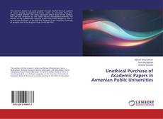 Bookcover of Unethical Purchase of Academic Papers in Armenian Public Universities