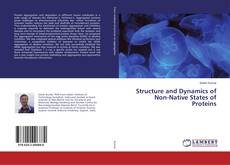 Buchcover von Structure and Dynamics of Non-Native States of Proteins