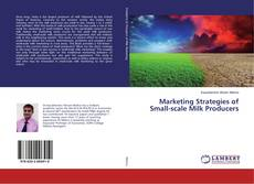 Marketing Strategies of Small-scale Milk Producers kitap kapağı
