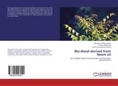 Bio-diesel derived from Neem oil kitap kapağı