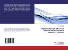 Couverture de Implementation of Green Radio Communication Networks Via ROF