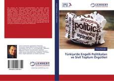 Обложка Türkiye'de Engelli Politikaları ve Sivil Toplum Örgütleri