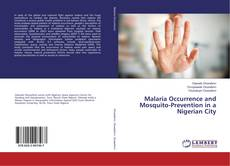 Bookcover of Malaria Occurrence and Mosquito-Prevention in a Nigerian City