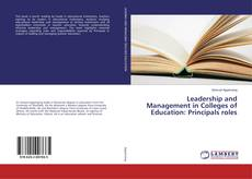 Bookcover of Leadership and Management in Colleges of Education: Principals roles
