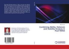Bookcover of Combining Ability, Heterosis and Stability Analysis in Pearl Millet