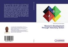 Bookcover of Women's Development Through Voluntary Action