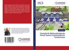 Portada del libro de Geoteknik Mühendisliğinde Temel Zemini Gerilmelerinin İncelenmesi