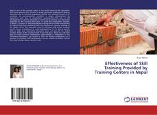 Bookcover of Effectiveness of Skill Training Provided by Training Centers in Nepal