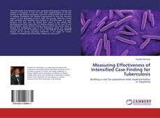 Couverture de Measuring Effectiveness of Intensified Case Finding for Tuberculosis