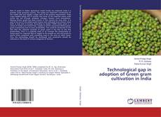 Bookcover of Technological gap in adoption of Green gram cultivation in India
