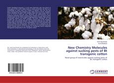 Обложка New Chemistry Molecules against sucking pests of Bt transgenic cotton