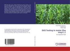 Bookcover of DUS Testing in maize (Zea mays L.)