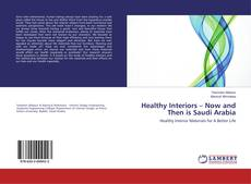 Copertina di Healthy Interiors – Now and Then is Saudi Arabia