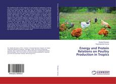 Buchcover von Energy and Protein Relations on Poultry Production in Tropics