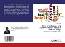 Portada del libro de Firm orientations and performance of hotels in Nairobi, Kenya