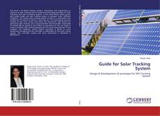 Bookcover of Guide for Solar Tracking System