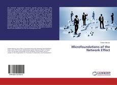 Copertina di Microfoundations of the Network Effect