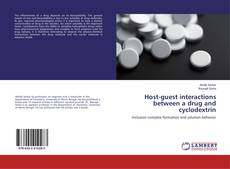 Couverture de Host-guest interactions between a drug and cyclodextrin