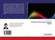 Couverture de Artificial Mechanical Fatigue Signal