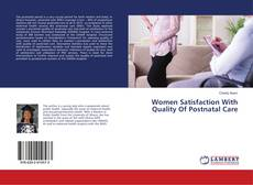 Bookcover of Women Satisfaction With Quality Of Postnatal Care