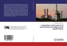 Bookcover of Legislation and Control of Gas Emission in Nigeria and South Africa
